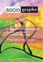 Le Sociographe n°71 - Lorsque l'enfant (dis)paraît